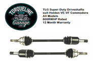 TLG Super Duty IRS Driveshafts suit VE-VF Commodore - ALL MODELS - PAIR