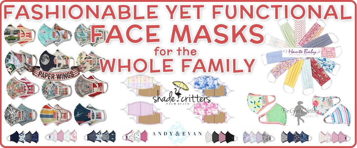 Fashionable Functional Face Masks