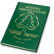 Modern Arboriculture A Systems Approach to Practical Tree Care