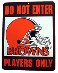 Do Not Enter Players Only Cleveland Browns Sign