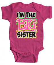 "Baby ""I'm the Big Sister"" Bodysuit (Various Colors)"