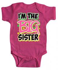 "Baby ""I'm the Big Sister"" Bodysuit"