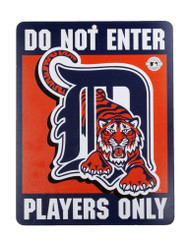 Do Not Enter Players Only Detroit Tigers Sign