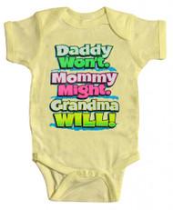 """Baby """"Grandma Will"""" Bodysuit (Various Colors)"""