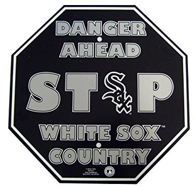 Danger Ahead STOP White Sox Sign