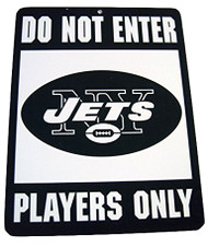 Do Not Enter Players Only New York Jets Sign