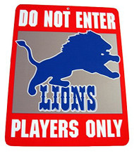 Do Not Enter Players Only Detroit Lions Sign