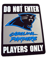 Do Not Enter Players Only Carloina Panthers Sign