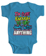 "Baby ""I'm Cute Enough"" Bodysuit (Various Colors)"