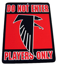 Do Not Enter Players Only Atlanta Falcons Sign