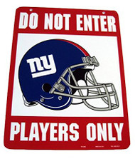Do Not Enter Players Only New York Giants Sign