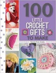 100 Little Crochet Gifts