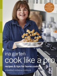 Hopper - Cook Like a Pro - A Barefoot Contessa Cookbook