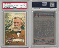 1956 Topps, U.S. Presidents, #22 Rutherford B. Hayes, PSA 8 NMMT