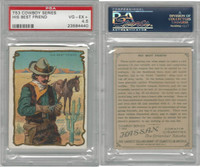 T53 Hassan Cigarettes,  Cowboy Series, 1910, His Best Friend, PSA 4.5 VGEX+