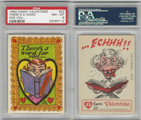 1959 Topps, Funny Valentines, #22 There's A Word for You, PSA 8 NMMT
