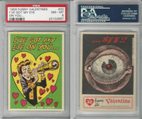1959 Topps, Funny Valentines, #32 I've Got My Eye on You, PSA 8 NMMT