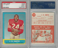 1963 Topps Football, #135 J.D. Smith, San Francisco 49ers, PSA 9 OC Mint