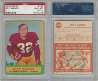1963 Topps Football, #160 Bill Barnes SP, Redskins, PSA 8 OC NMMT