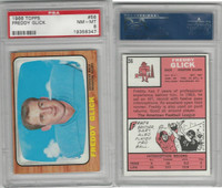 1966 Topps Football, #56 Freddy Glick, Houston Oilers, PSA 8 NMMT