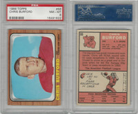 1966 Topps Football, #66 Chris Burford, Kansas City Chiefs, PSA 8 NMMT