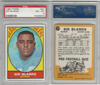 1967 Topps Football, #51 Sid Blanks, Houston Oilers, PSA 8 NMMT