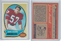 1970 Topps Football, #146 John Huard, Denver Broncos