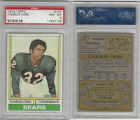 1974 Topps Football, #151 Charlie Ford, Chicago Bears, PSA 8 NMMT