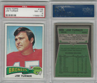 1975 Topps Football, #158 Jim Turner, Broncos, PSA 8 NMMT