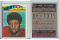 1977 Topps Football, #107 Walter White, Kansas City Chiefs