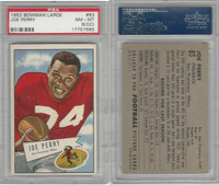 1952 Bowman Large Football, #83 Joe Perry HOF, 49ers, PSA 8 OC NMMT