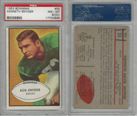 1953 Bowman Football, #55 Kenneth Snyder SP, Eagles, PSA 8 OC NMMT
