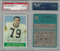 1964 Philadelphia Football, #147 Lou Michaels, Steelers, PSA 8 NMMT