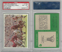 1966 Philadelphia Football, #182 San Francisco 49ers, PSA 8 NMMT