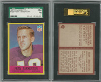 1967 Philadelphia Football, #106 Fran Tarkenton HOF, Vikings, SGC 84 NM