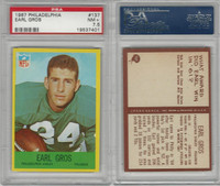 1967 Philadelphia Football, #137 Earl Gros, Eagles, PSA 7.5 NM+