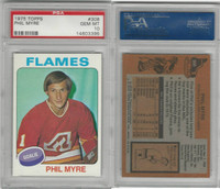 1975 Topps Hockey, #308 Phil Myre, Flames, PSA 10 Gem