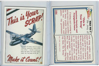 1992 Pacific, World War II, #104 This Is Your Scrap! - Make it Count!