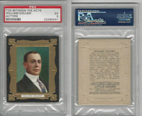 T25 Between The Acts, Actors, 1911, William Collier, PSA 5 EX