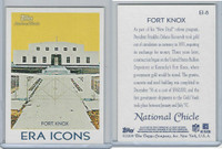 2009 Topps, National Chicle Era Icons, #EI-8 Fort Knox