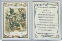 2013 Topps Allen & Ginter Curious Cases, #CCUVB UVB-76