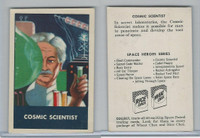 F280-3 Chex Cereal, Space Patrol, 1950's, Cosmic Scientist.