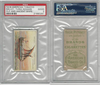 T418 American Tobacco, Old And Ancient Ships, 1910, Galley, Three Rowers, PSA 2