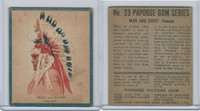 V254 Canadian CG, Papoose Gum Indians, 1934, #23 Man & Chief, Pawnee