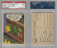 1957 Topps, Goofy Post Cards, #10 Henry, I Told You Never, PSA 7 NM