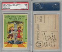 1957 Topps, Goofy Post Cards, #22 We're Going Around, PSA 7 NM