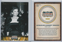 2012 Panini, Americana Heroes, #102 Jacqueline Kennedy Onassis, First Lady
