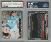 2013 Topps, Star Wars Ill. New Hope, #21 Forward To Future, PSA 10 Gem
