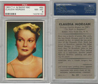 1953 Bowman, TV & Radio Stars NBC, #64 Claudia Morgan, PSA 8 NMMT