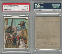 T53 Hassan Cigarettes,  Cowboy Series, 1910, Playing Crack-Loo, PSA 2